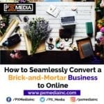 Convert-a-Brick-and-Mortar-Business-to-Online